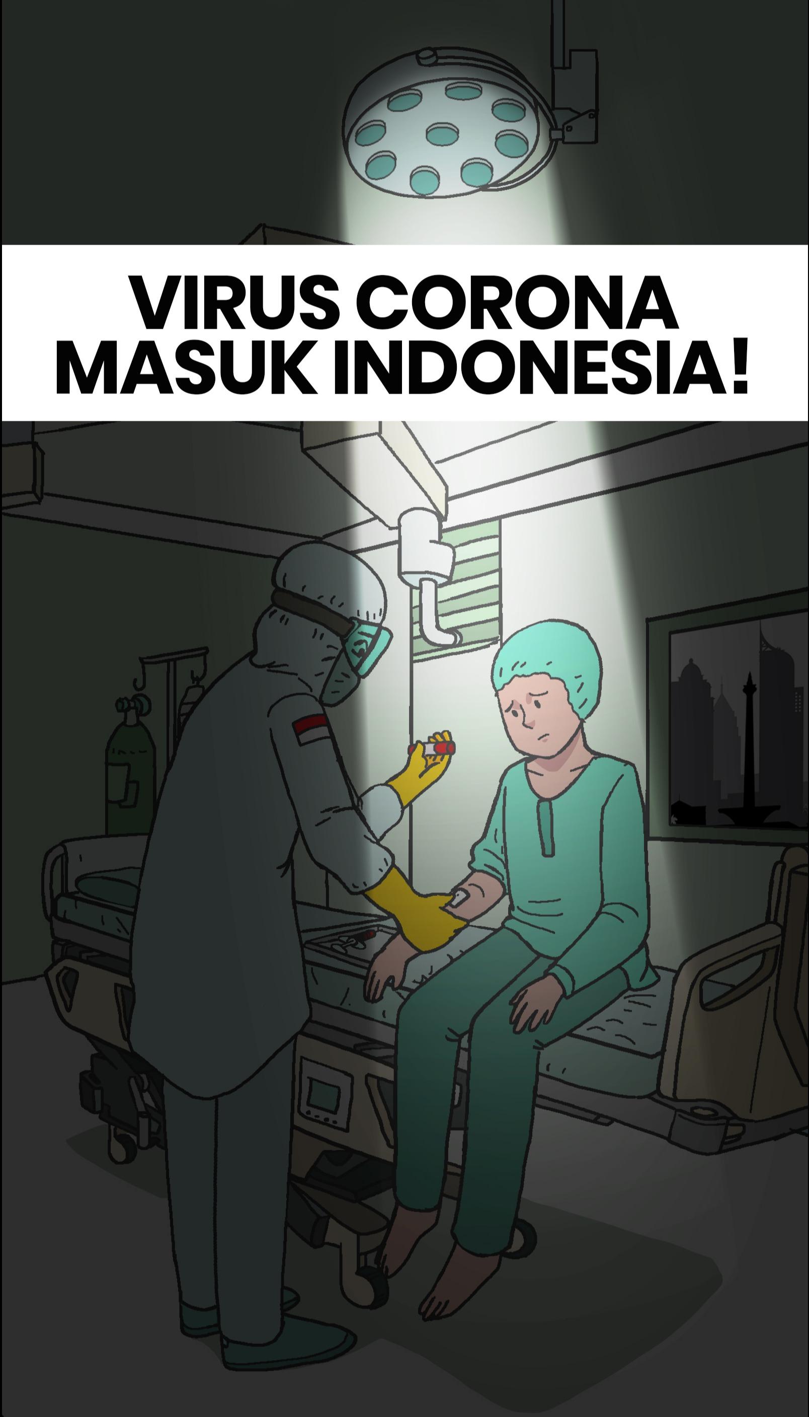 Corona Masuk Indonesia!