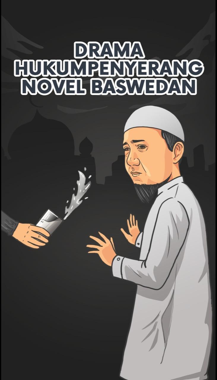 Drama Hukum Penyerang Novel Baswedan