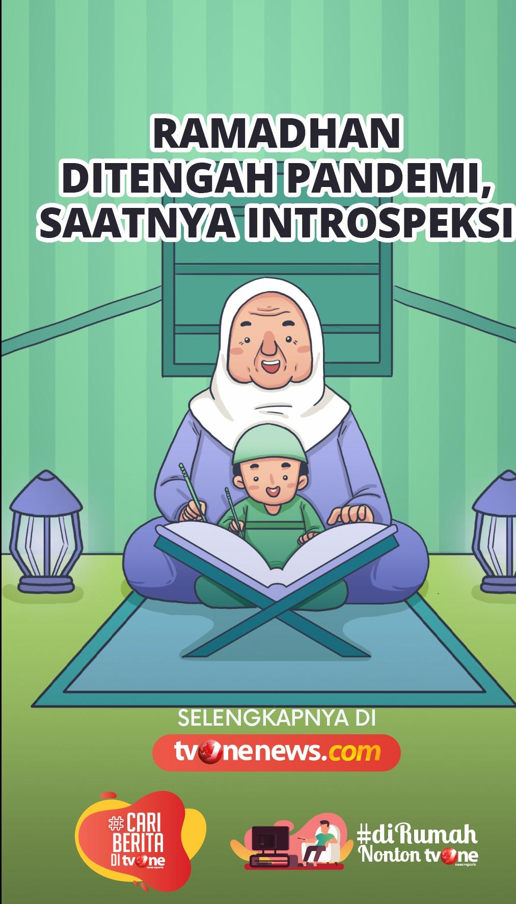 Ramadhan di Tengah Pandemi, Saatnya Introspeksi