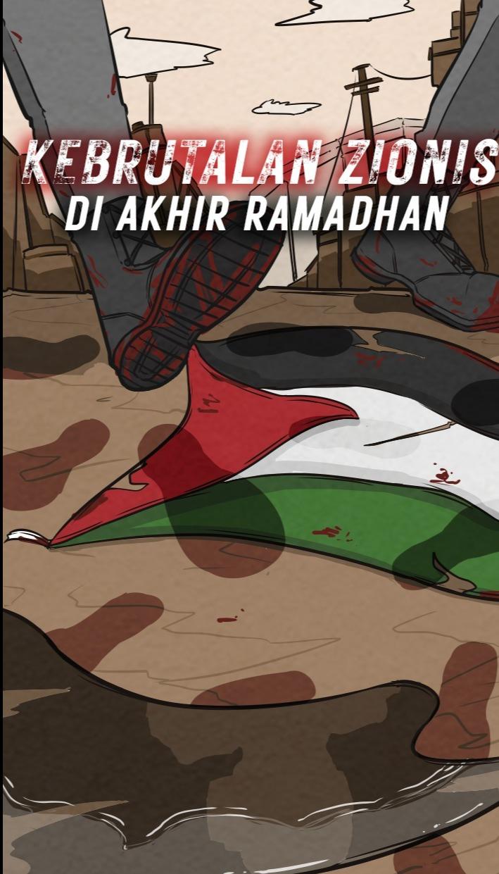 Kebrutalan Zionis di Penghujung Ramadhan